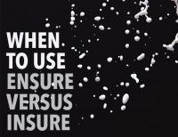 When to Use Ensure vs. Insure