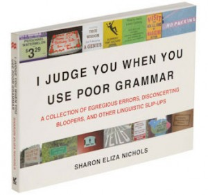 I-Judge-You-When-You-Use-Poor-Grammar