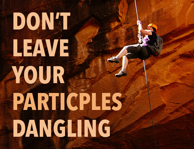 Don't Leave Your Participles Dangling