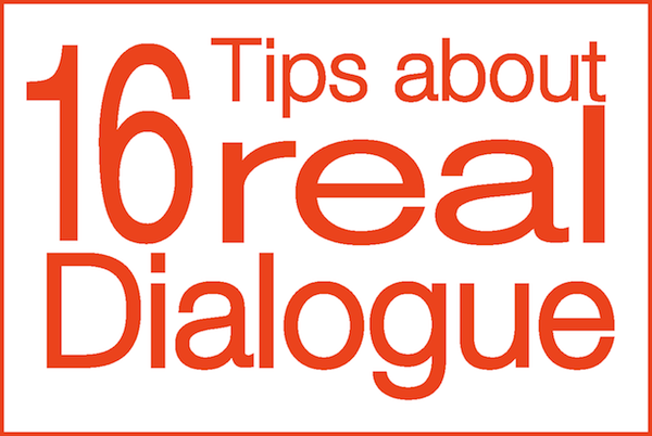 16 Tips About Real Dialogue