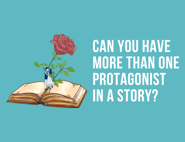 Can You Have More Than One Protagonist In Your Story?