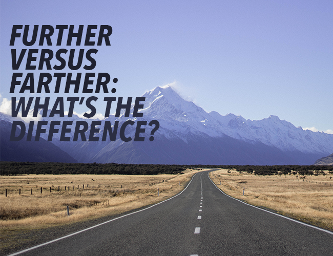 Further vs Farther: What's the Difference?