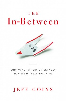 The In Between by Jeff Goins, book