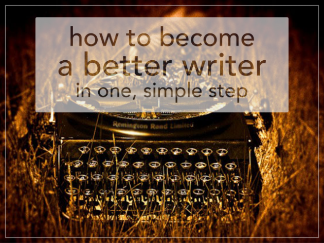 Who inspired you to become a better writer?