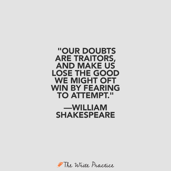 Our Doubts Are Traitors, Shakespeare Quote