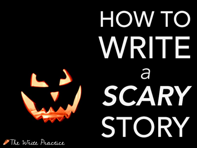 how to write a scary story