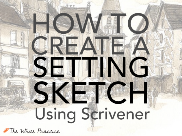 setting sketch with scrivener