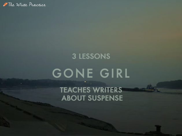 3 lessons gone girl teaches writers about suspense