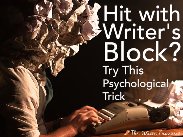 writer's block psychological trick