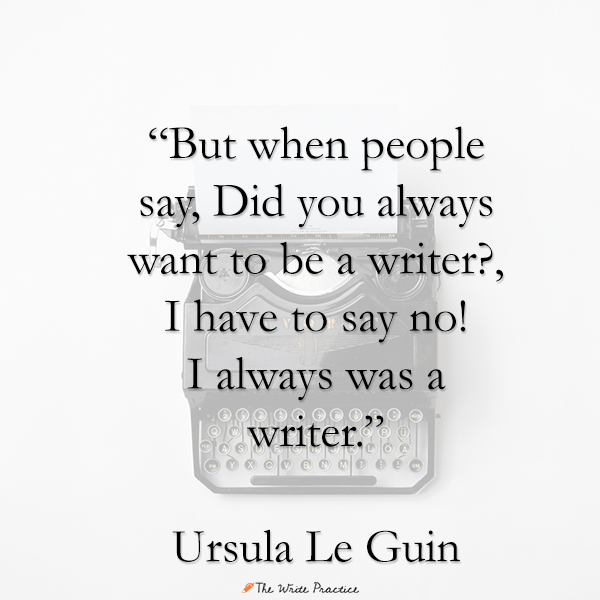 Ursula Le Guin writing quote