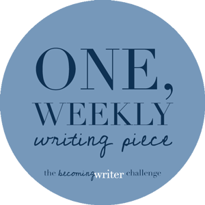 The Becoming Writer Challenge