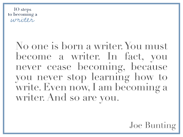Joe Bunting Quote Becoming a Writer