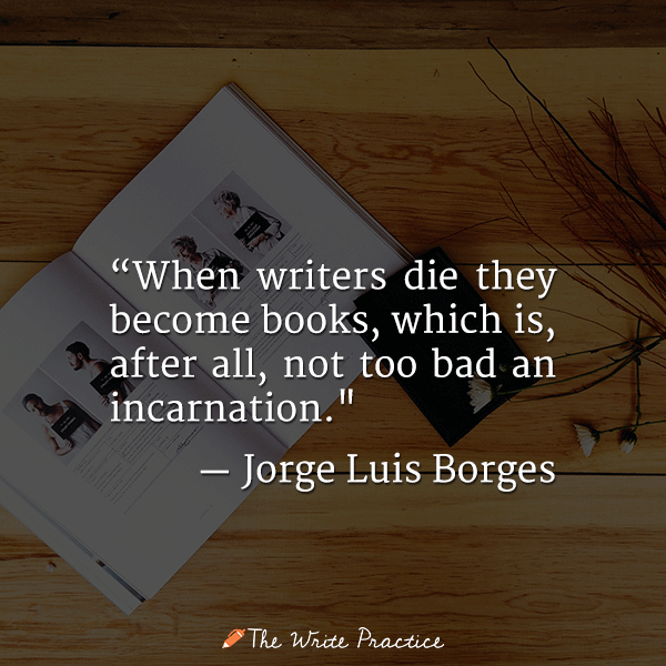 become books borges quote become a writer