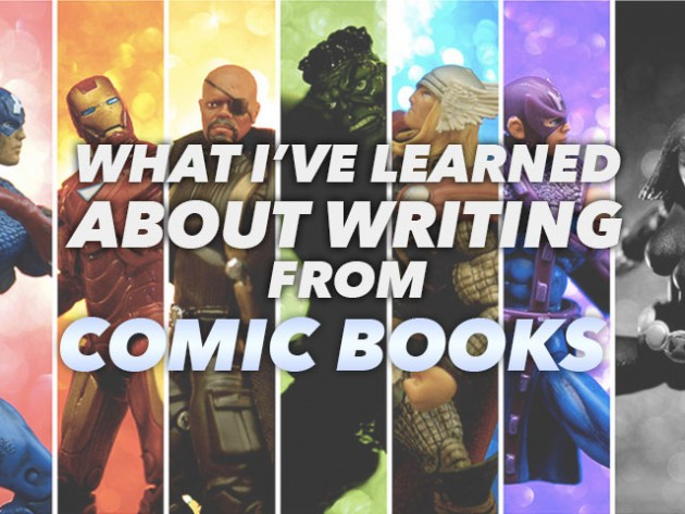 What I've Learned About writing from Comic Books