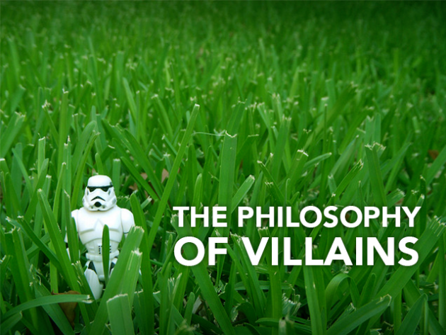 The Philosophy of Vilains