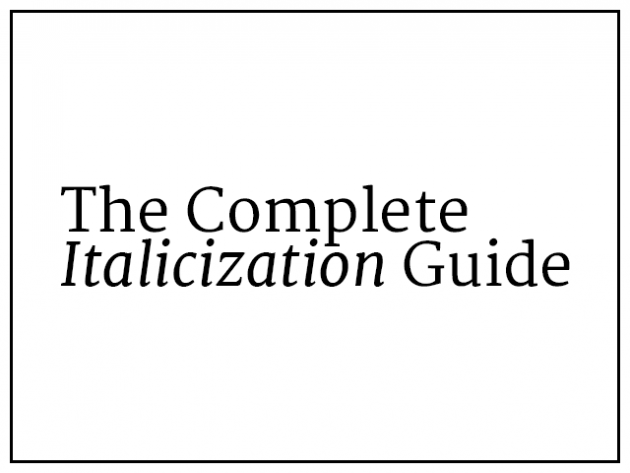 The Complete Italicization Guide