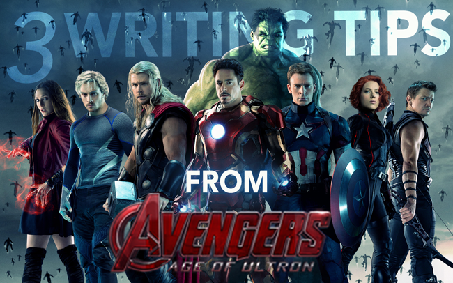 3 Writing Tips from Avengers: Age of Ultron