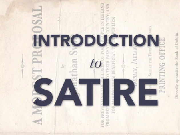 An Introduction To Satire A Modest Proposal