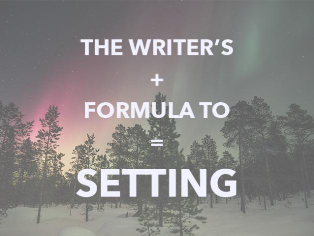 Writer's Formula to Setting