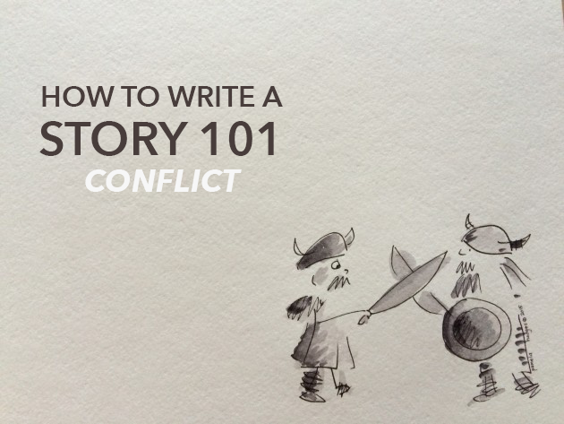 How to Write a Story 101: Conflict in a Story