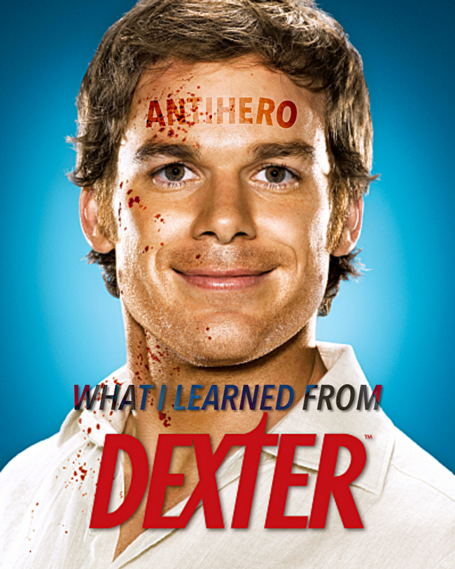 4 Things Dexter Taught Me About Writing Antiheroes