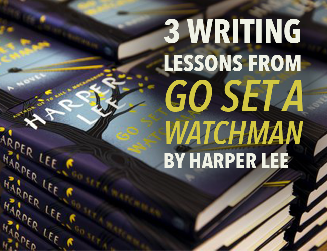 3 Writing Lessons from GO SET A WATCHMAN