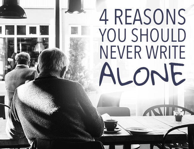 4 Reasons You Should Never Write Alone