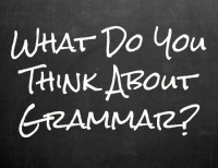 What Do You Think About Grammar