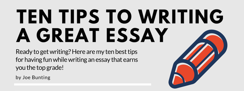 Good tips for writing an essay?