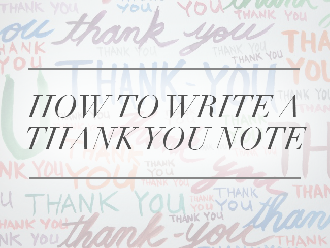 How to Write a Thank You Note (a Real One)