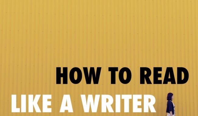 4 Steps to Read Like a Writer
