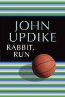 Present Tense Novels: Run, Rabbit Run by John Updike