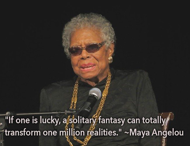 If one is lucky, a solitary fantasy can totally transform one million realities