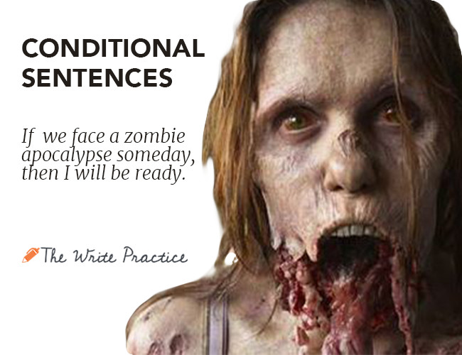 Conditional Sentences Meet Zombies