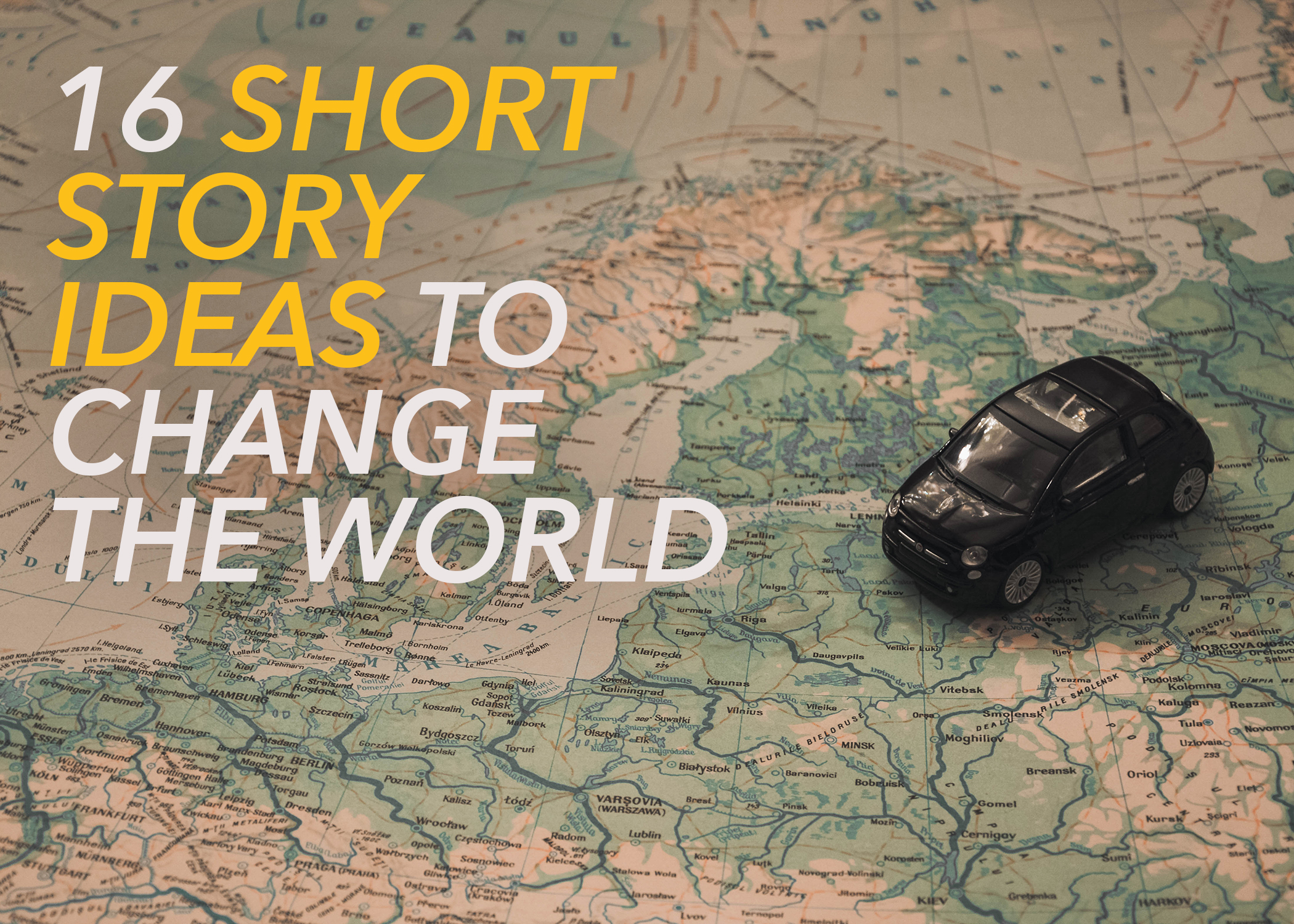 16 Short Story Ideas to Change the World