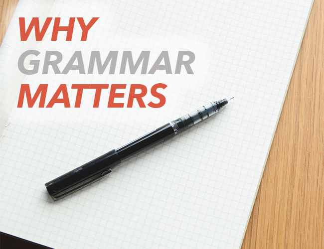 The Importance of Correct Grammar