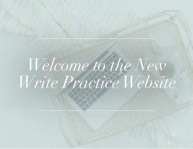 Welcome to the New Write Practice Website
