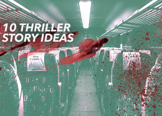 10 Thriller Story Ideas