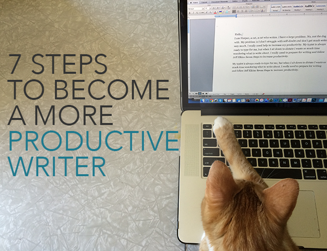 7 Steps to Become a More Productive Writer