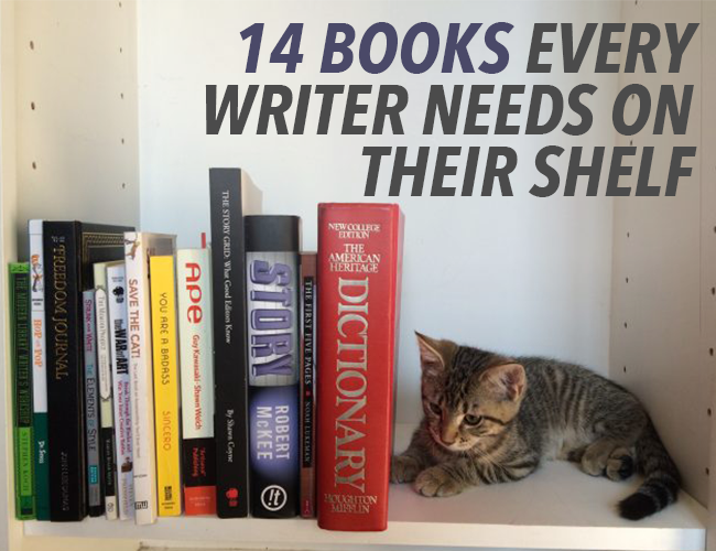 14 Books on Writing Every Writer Needs on Their Shelf
