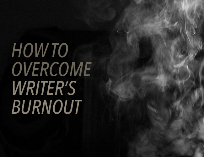 Writer's Block: How to Overcome Writer's Burnout
