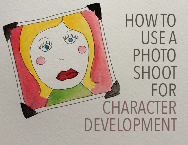How to Use a Photo Shoot for Character Development