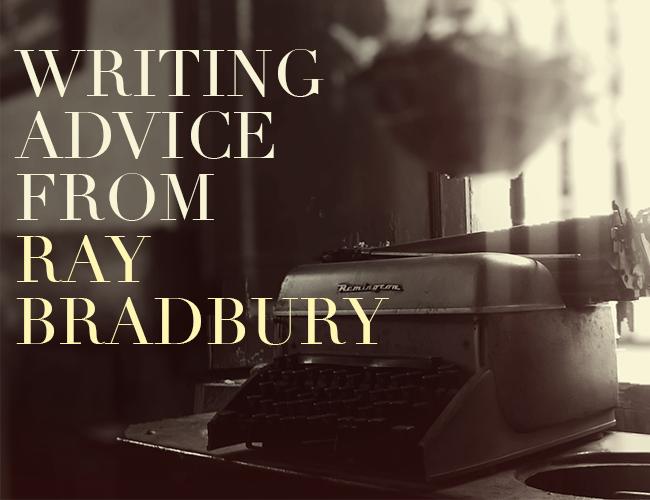 Writing Advice from Ray Bradbury