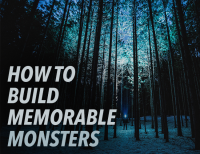 Monster: How to Build Memorable Monsters