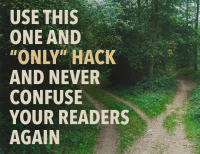 """Both/and, either/or: Use This One and """"Only"""" Hack and Never Confuse Your Readers Again"""