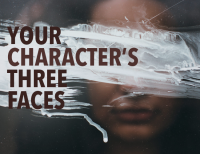 Your Character's Three Faces