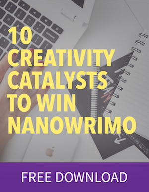 10 Creativity Catalysts to Win NaNoWriMo