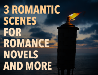 3 Romantic Scenes for Romance Novels and More