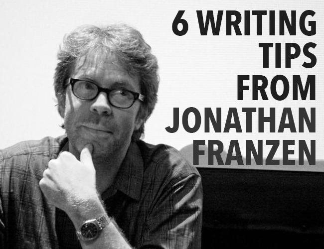 Six Writing Tips from Jonathan Franzen