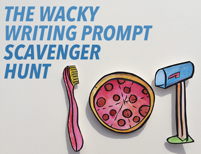The Wacky Writing Prompt Scavenger Hunt